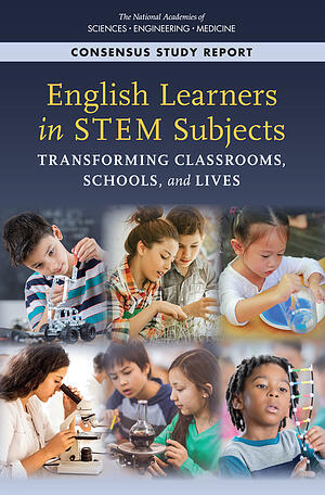 English Learners in STEM Subjects-NASEM Report Cover