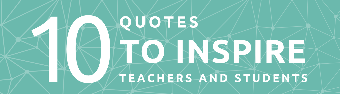 10-Quotes-to-Inspire-Teachers-and-Students